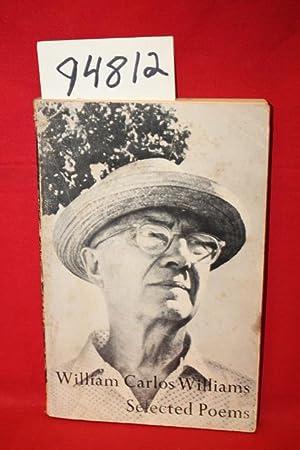 Selected Poems of William Carlos Williams: Williams, William Carlos