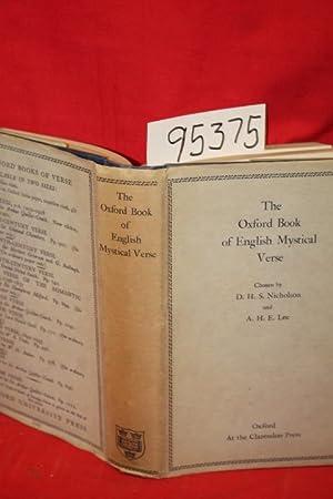 The Oxford Book of Englis Mystical Verse: Nicholson, D. H. S.; Lee, A . H. E.