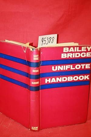 The Bailey Bridge and Uniflote Handbook: Aubury, Edward