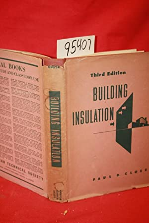 Building Insulation a Treatise on the Principles and Application of Heat and Sound Insulation for ...