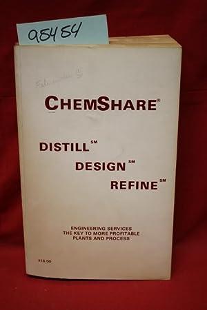 ChemShare: Distill, Design, Refine: ChemShare Corporation