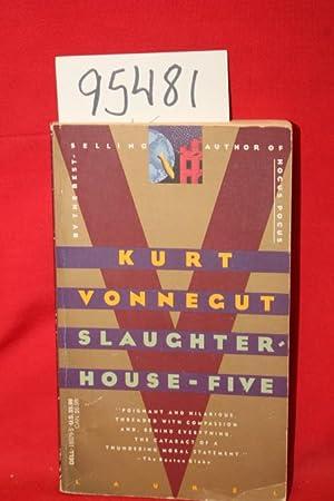 Slaughterhouse-Five or The Children's Crusade: Vonnegut, Kurt
