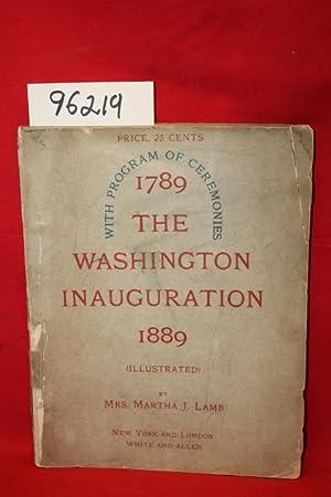 1789 The Washington Inauguration: With Program of Ceremonies: Lamb, Martha J.