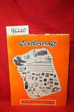 LEATHERCRAFT: CATALOG 52A;: Larson, J. C.;