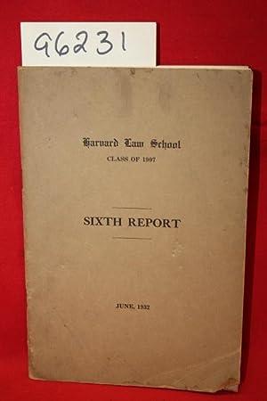 Harvard Law School Class of 1907: Sixth Report: Harvard Law School