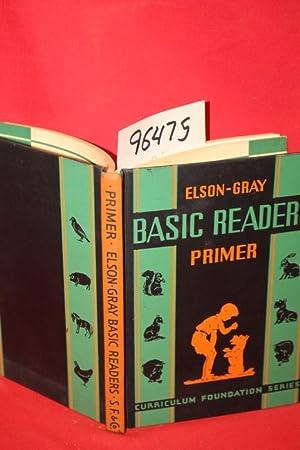 Basic Readers Primer: Elson, William H.; Gray, William S.; Runkel, Lura E.