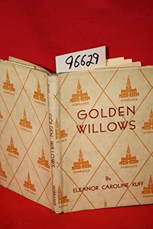 Golden Willows: Ruff, Eleanor Caroline