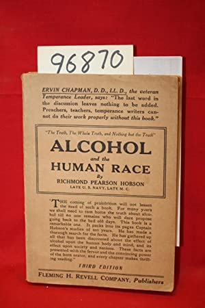Alcohol and the Human Race: Hobson, Richmond Pearson
