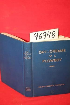 Day-Dreams of a Plowboy: Thurston, Solon Kossuth
