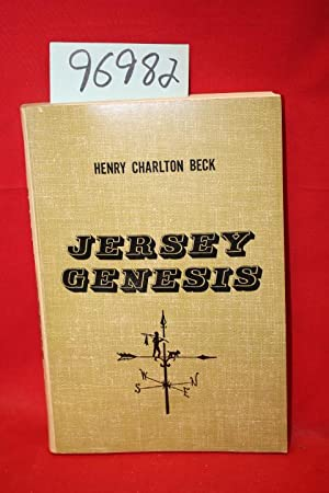 Jersey Genesis the Story of the Mullica: Beck, Henry Charlton