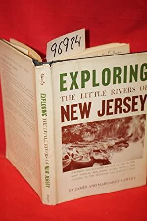 Exploring the Little Rivers of New Jersey: Cawley, James and Margaret