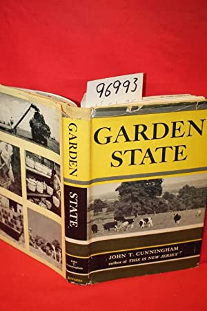 Garden State: the Story of Agriculture in New Jersey: Cunningham, John T.