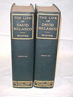 The Life of David Belasco Vols. I-II: Winter, William