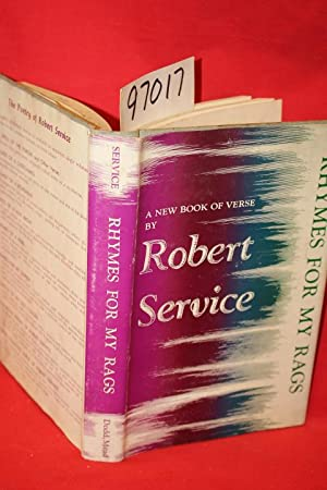 Rhymes for my Rags: Service, Robert