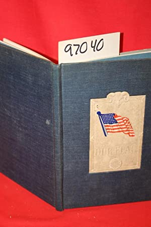 Our Flag : What Every American Should Know: Eavenson & levering co (Publishers and distributers)