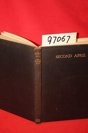 Second April: Millay, Edna St. Vincent