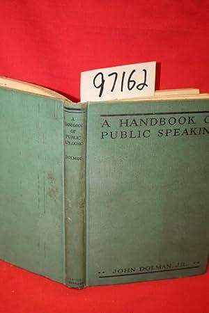 A Handbook of Public Speaking: Dolman, John