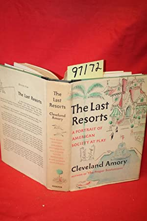 The Last Resorts a Portrait of American Society at Play: Amory, Cleveland