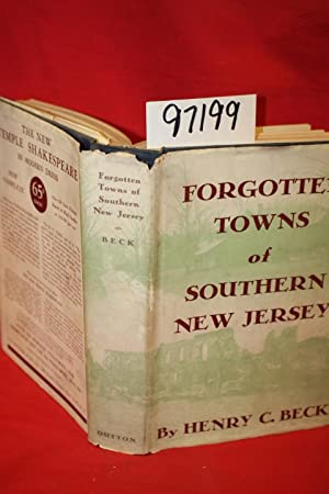 Forgotten Towns of Southern New Jersey: Beck, Henry Charlton