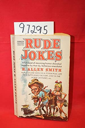 Rude Jokes: Smith, H. Allen