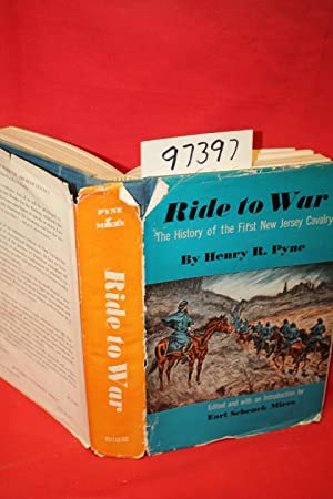 Ride to War the History of the: Pyne, Henry R.