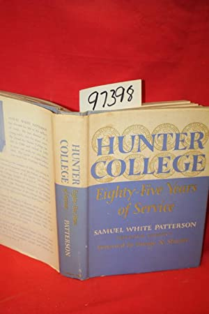 Hunter College Eighty-Five Years of Service: Patterson, Samuel White