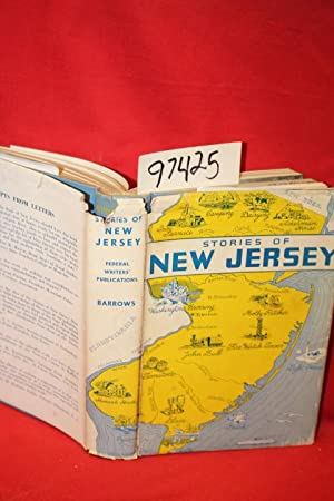 Stories of New Jersey Its Significant Places, People and Activities: Federal Writters' Prject of ...