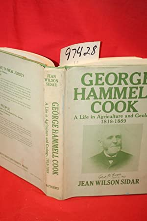 George Hammell Cook a Life in Agriculture: Sidar, Jean Wilson