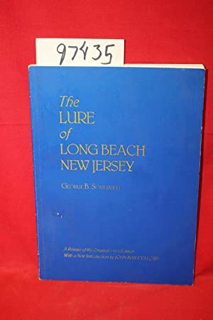 The Lure of Long Beach: Somerville, George B.