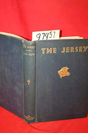 The Jersey an Outline of Her Histroy During Two Centuries- 1734 to 1935: Gow, R. M.