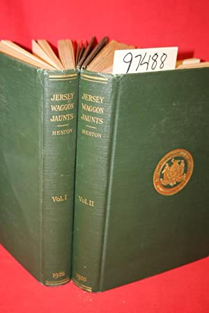 Jersey Waggon Jaunts New Stories of New Jersey (2 volume set): Heston, Alfred M.
