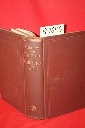 History of the Church in Burlington: Hills, George Morgan