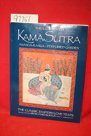 The Illustrated Kama Sutra Ananga-Ranga Perfumed Garden: Burton, Sir Richard;