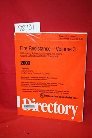 Fire Resistance Directory Volume 3 2003 by Underwriters