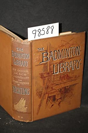 Yachting The Badminton Library (Vol 2 only): Pritchett, R. T.