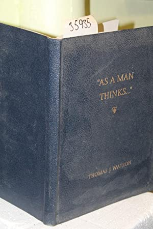 As a Man Thinks.: Watson J. Thomas
