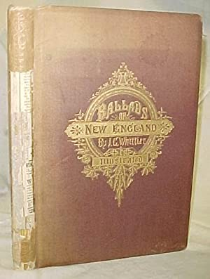 Ballads of New England: Whittier, John Greenleaf Winslow Homer, Colman, Ehninger,