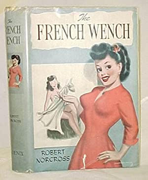 The french Wench: Norcross Robert