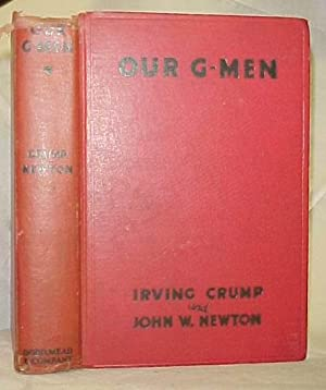Our G-Men: Crump, Irving; Newton, John W.