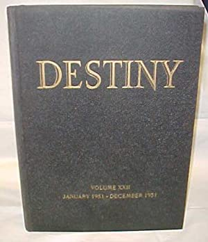 Destiny Magazine; Vol. XXII or Anglo-Saxon Destiny Magazine,: Destiny Magazine