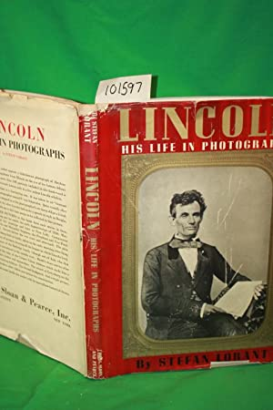 Lincoln His Life in Photographs: Lorant, Stefan