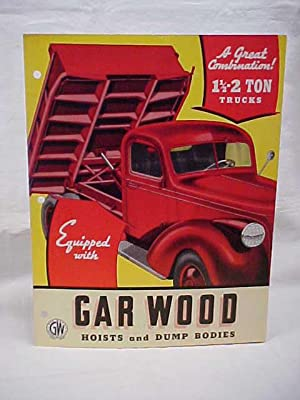 Gar Wood Hoists and Dump Bodies Bulletin No. 7: Gar Wood