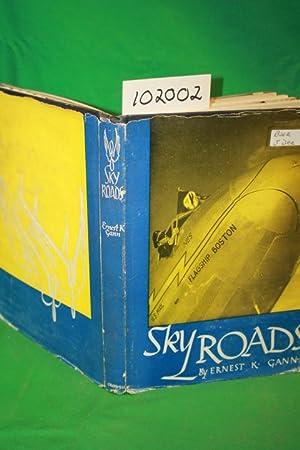 Sky Roads: Gann, Ernest K.