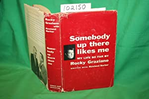 Somebody Up There Likes Me the Story: Graziano, Rocky; Barber,