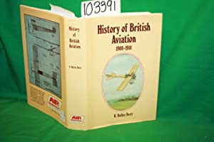 History of British Aviation 1908-1914: Brett, R. Dallas