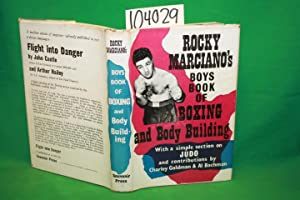 Boys Book of Boxing and Body Building: Marciano. Rocky