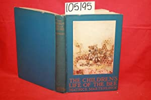 The Children's Life of the Bee: Maeterlinck, Maurice