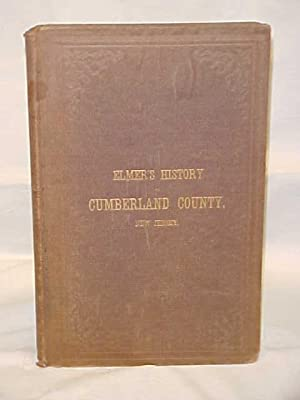 History of the Early Settlement and Progress of Cumberland County, New Jersey: Elmer, Lucius Q. C.