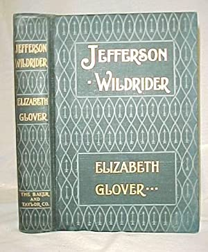 Jefferson Wildrider: Glover, Elizabeth
