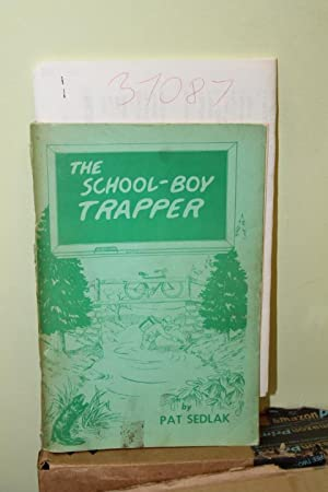 School-Boy Trapper: Sedlak, Pat signed